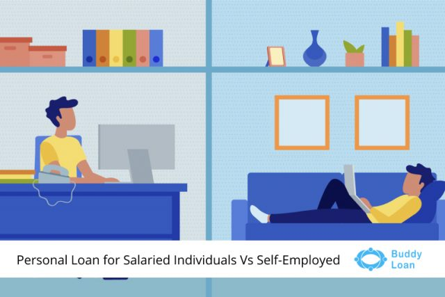 Personal loan for salaried vs self employed