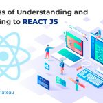 Process of Understanding and Adapting to React Js