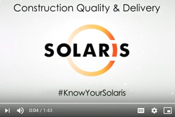 Know Your Solaris - Construction Quality & Delivery