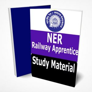 NER Apprentice Study Material Book Notes Pdf,