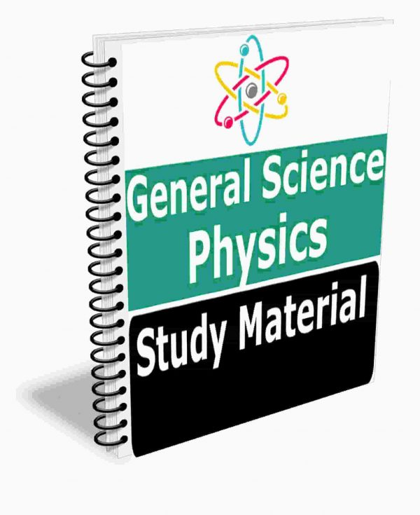 Physics GK & GS Study Materials Book Notes General Science