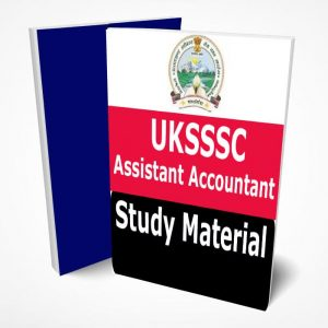 UKSSSC Study Material Text Book Notes Assistant Accountant