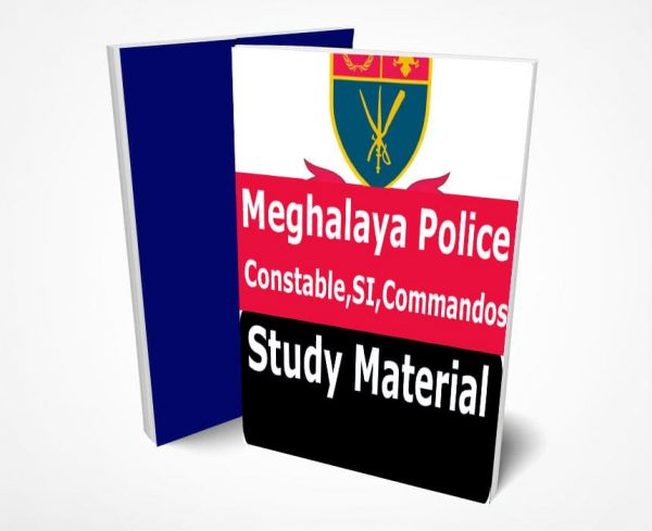 Meghalaya Police Study Material Notes -Buy Online Full Syllabus Text Book Constable, SI, Commandos