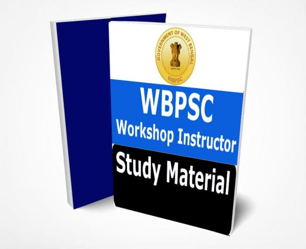 WBPSC Workshop Instructor Study Material Notes -Buy Online Full Syllabus Text Book