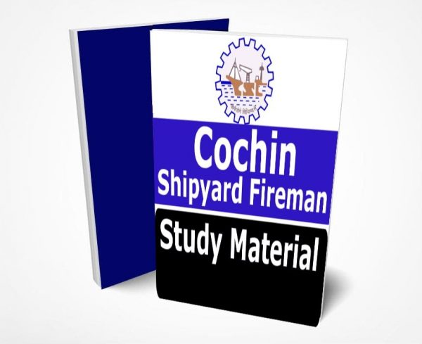 Cochin Shipyard Fireman Study Material Lecture Notes
