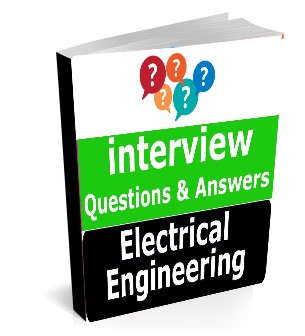 Electrical Engineering interview questions for GATE, IES, PSU