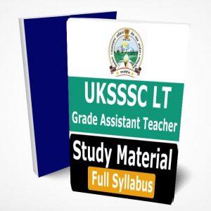 UKSSSC LT Grade Assistant Teacher Study Material