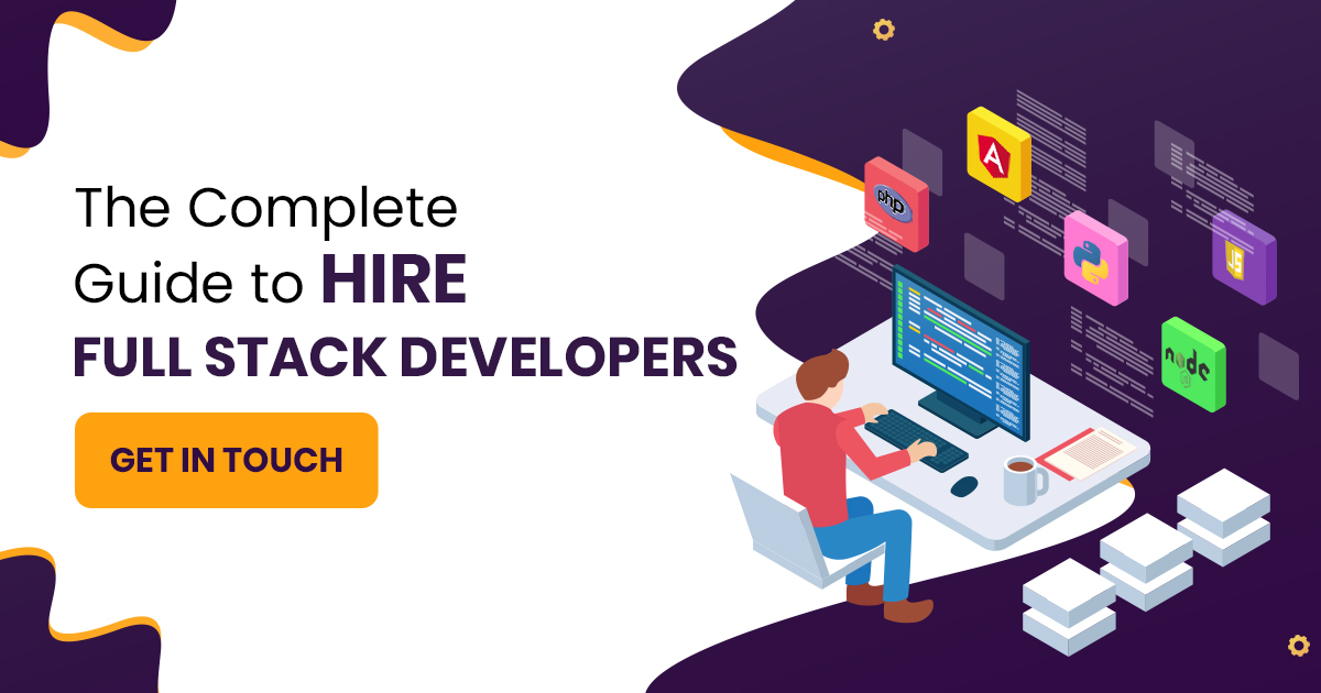 Hire Dedicated Full Stack Developers