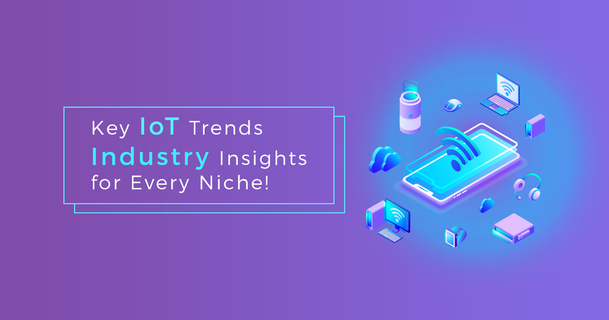 internet of things latest trends