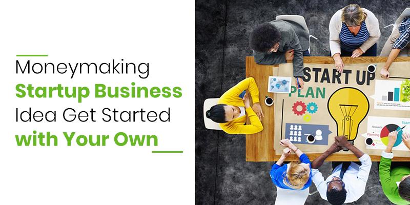 Best Business Ideas to Make Money in 2020