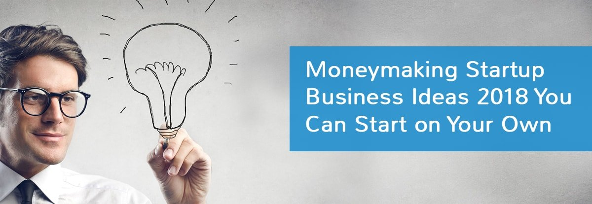 top money making startup business ideas 2019