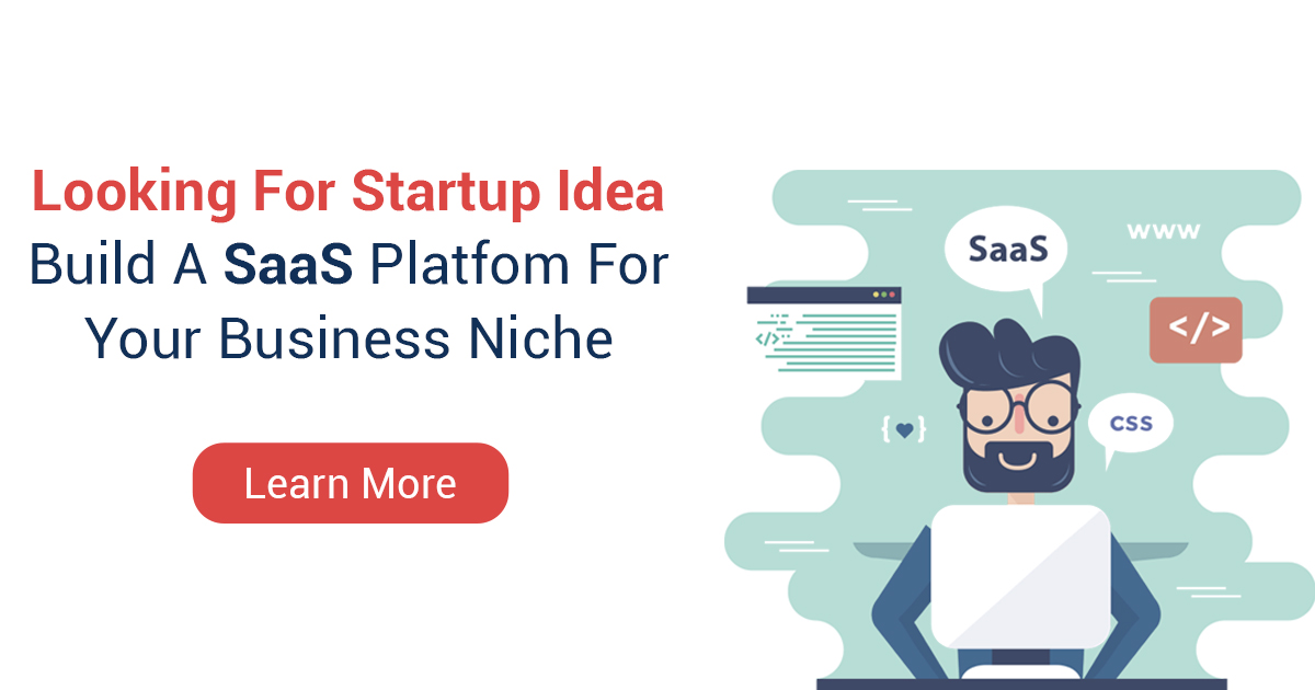 SaaS Application Development For Your Startup Idea