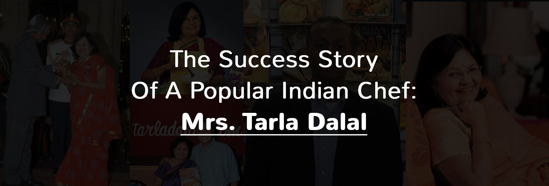 Tarla Dalal Success Story