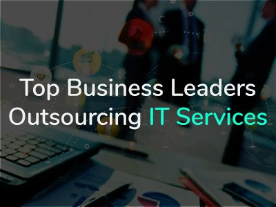 Top Outsourcing IT Company Leaders