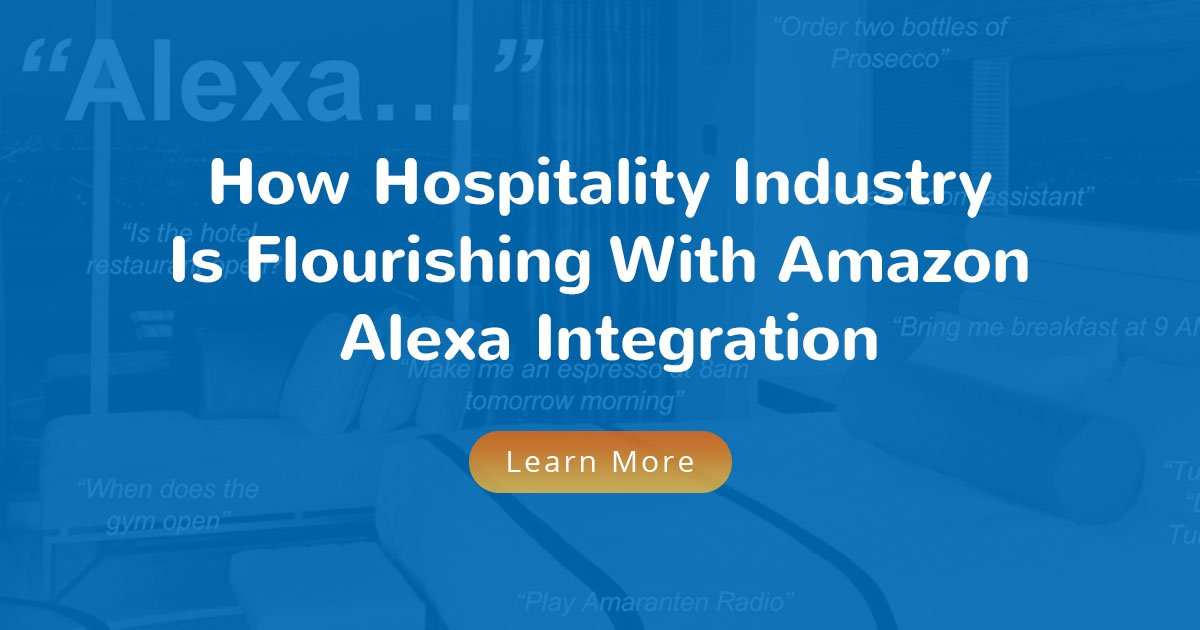 Amazon Alexa Skills for Hospitality Industry