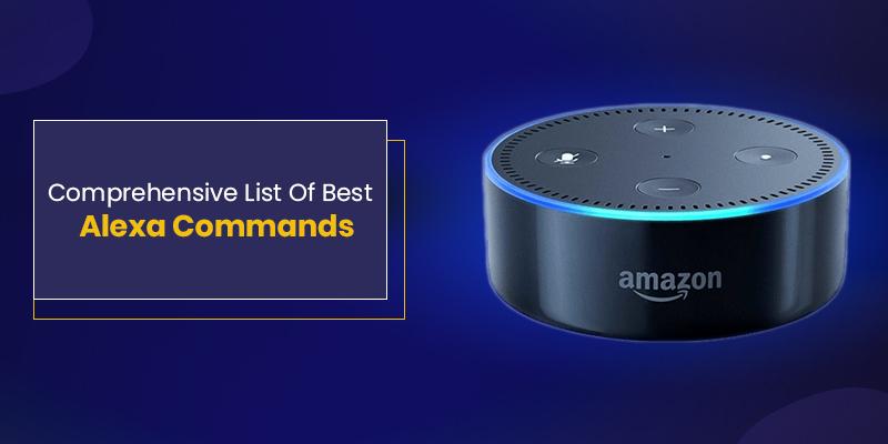 Top Alexa Skills Commands