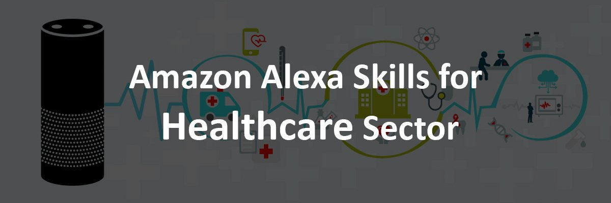 Alexa Skills for Healthcare :: Alexa Medical & Hospitals Skills