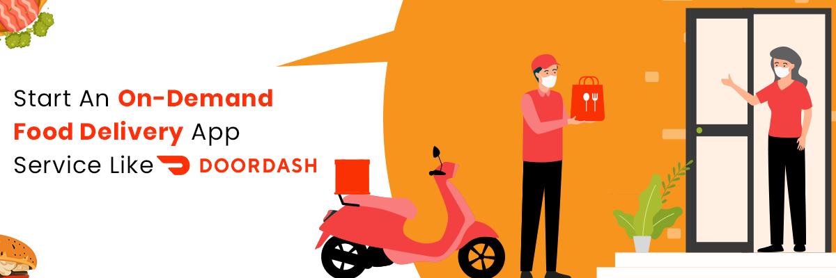 On-Demand Delivery app like Doordash