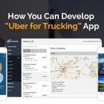 Uber for Trucks App Development