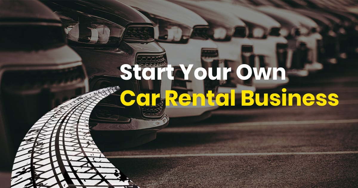 Start Your Own Car Rental Business