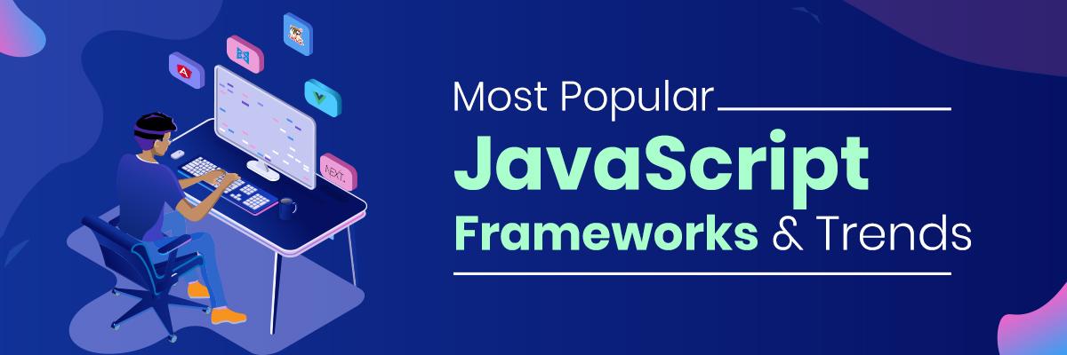 Most Populer JavaScript Frameworks