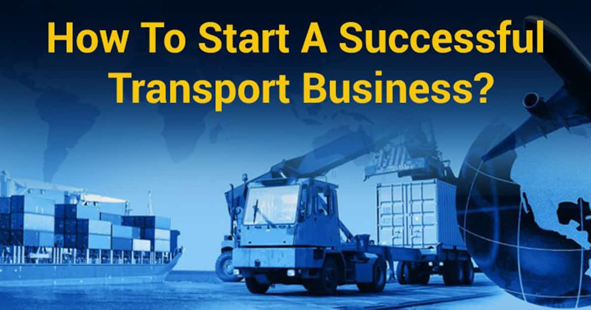 Start Successful Transport Business