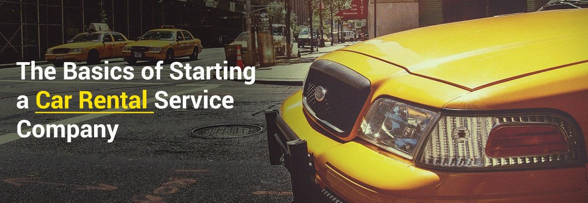 How to Start your own Car Rental Business