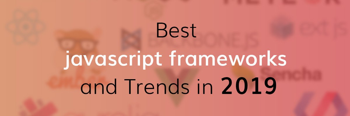 Top Javascript Frameworks and Trends