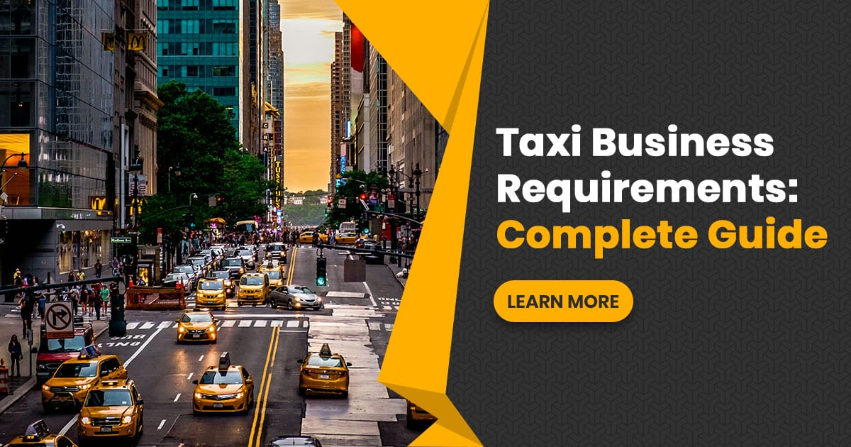 Taxi Business Requirements 2019