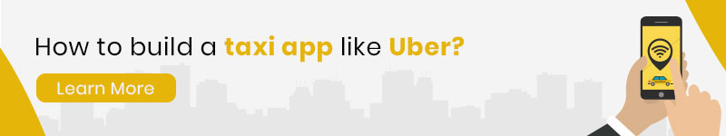 Build Taxi App Like Uber