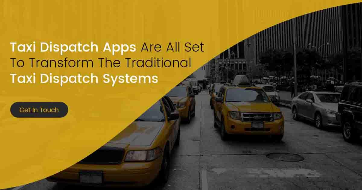 Taxi Dispatch Apps Development