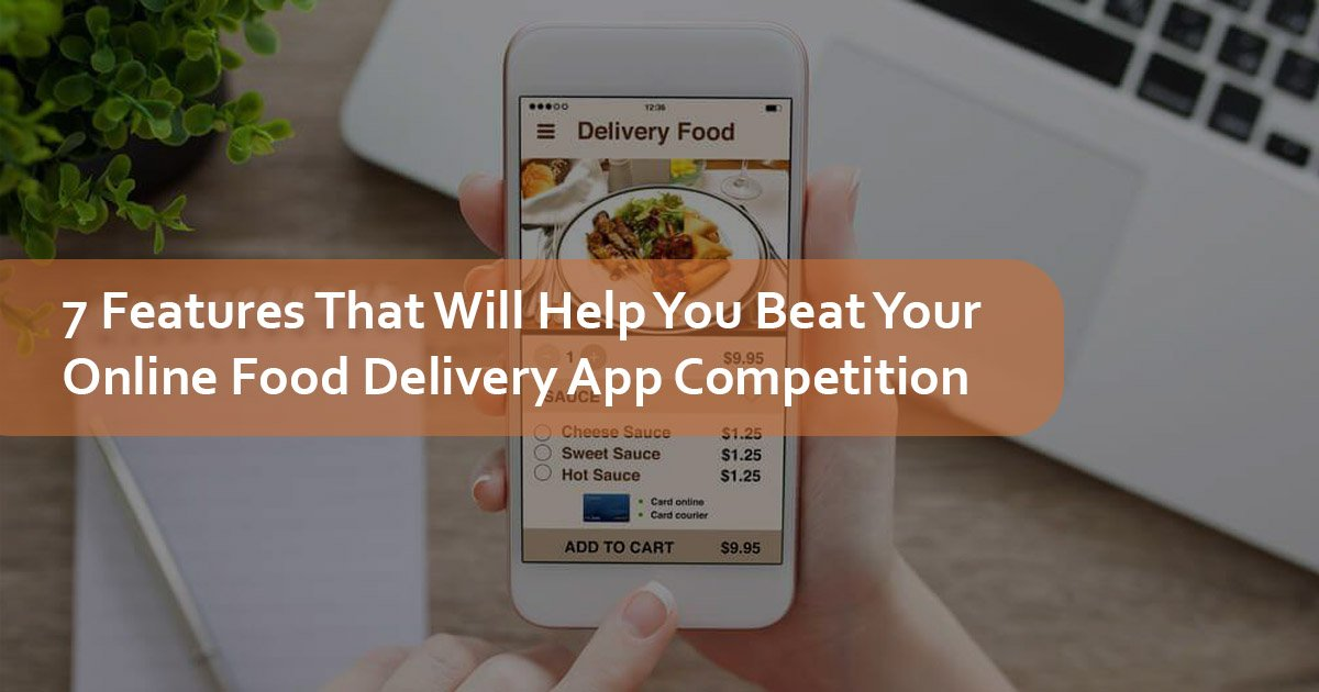 Online Food Delivery App Features