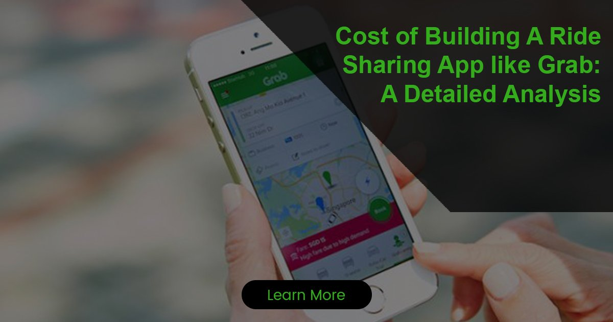 Cost To Create A Ride Sharing App like Grab