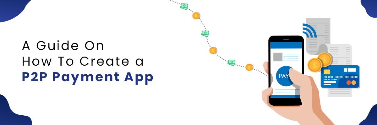 Build a P2P Payment App like Zelle