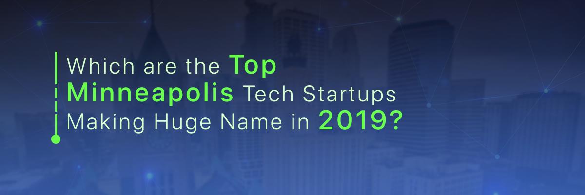 Best Minneapolis Tech Startups
