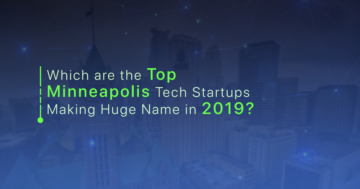 Top Minneapolis Tech Startups