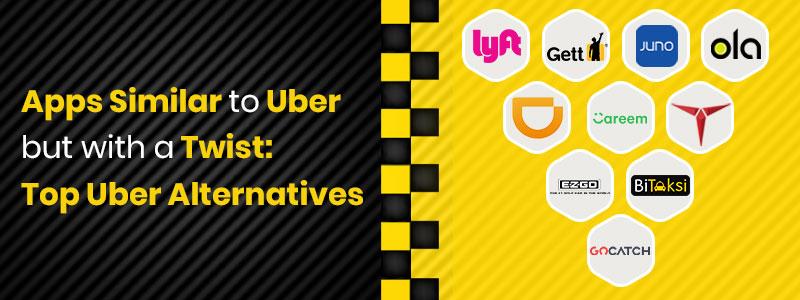 Uber Alternatives for 2019 & 2020