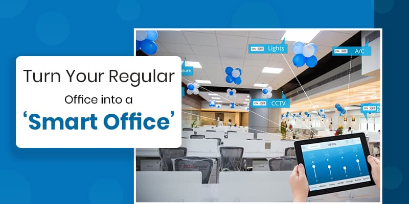 Top 5 Smart Office Solutions 2019 & 2020