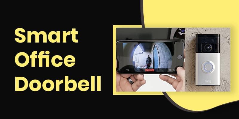 Smart Office Doorbell solution 2019 & 2020