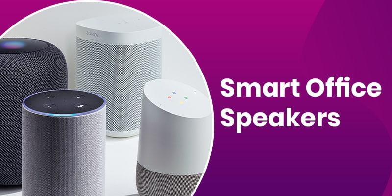 Smart Office Speakers