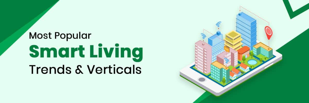 Smart Living IoT Trends & Startup ideas