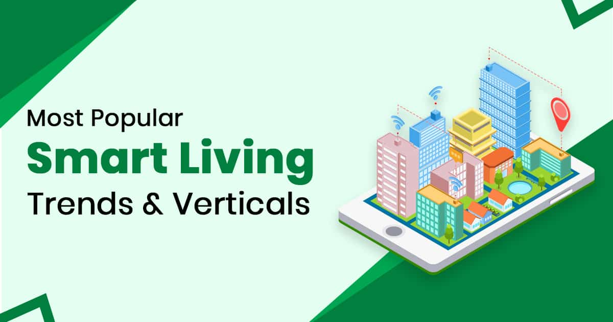 Most Popular Smart Living IoT Trends 2019