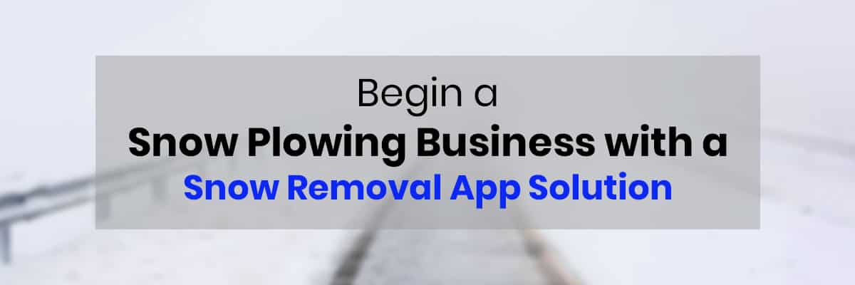 Start a Snow Removal Business