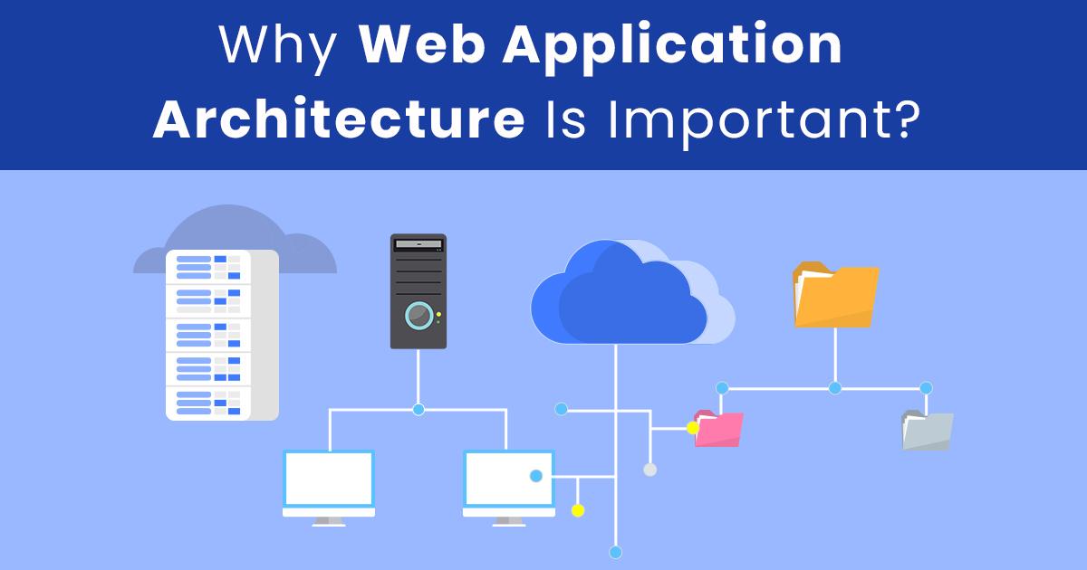 Best Web Application Architecture