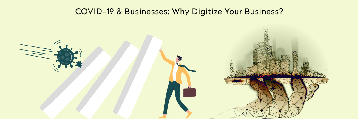 Why Digitize Your Business?