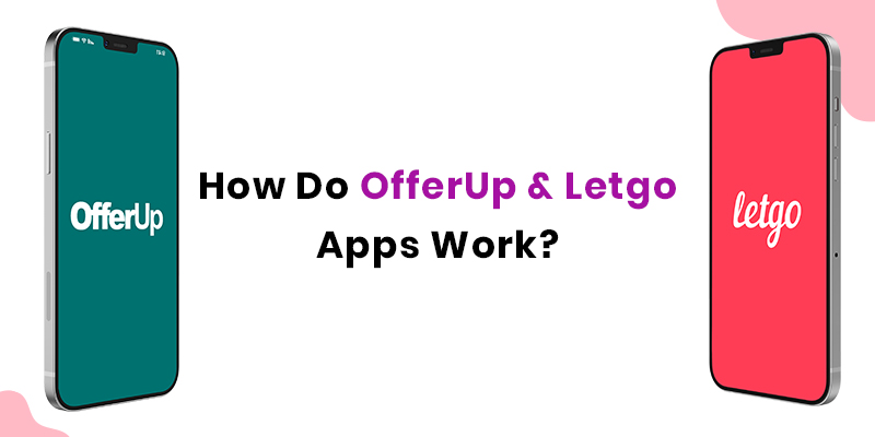 OfferUp and Letgo type Apps Work