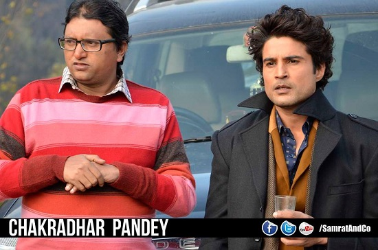 Rajeev Khandelwal and Gopal Dutt as Samrat and Chakradhar Pandey