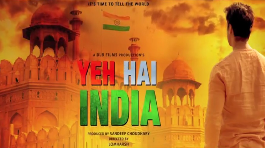 The Trailer of Much Awaited Film Yeh Hai India Launched