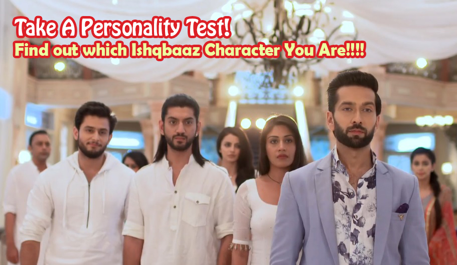 Ishqbaaz Personality Test