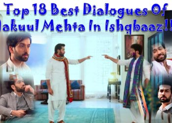 Top 18 Best Dialogues Of Nakuul Mehta In Ishqbaaz!